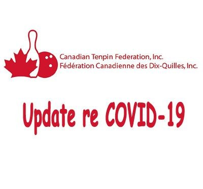 Canadian Tenpin Federation Update re COVID-19